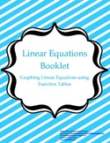 Graphing Linear Equations Booklet - using function tables