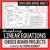 Graphing Linear Equations Choice Board
