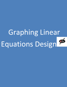 Graphing Linear Equations Design