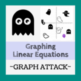 Graphing Linear Equations - Graph Attack (Ghost Busting Activity)