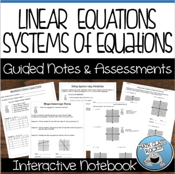 GRAPHING LINEAR EQUATIONS & SOLVING SYSTEMS - GUIDED NOTES AND ASSESSMENTS