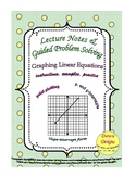 Graphing Linear Equations - Lecture: Plot Points, X- and Y-Intercepts, Slope