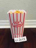 Graphing Linear Equations Popcorn Math: Slope Intercept Form