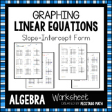 Graphing Linear Equations in Slope Intercept Form ALGEBRA