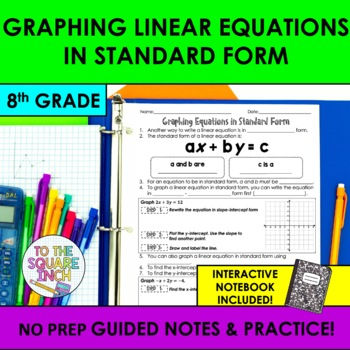 Graphing Linear Equations in Standard Form Notes