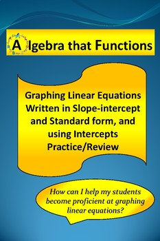 Graphing Linear Equations using Slope and x- and y-intercepts Practice/Review