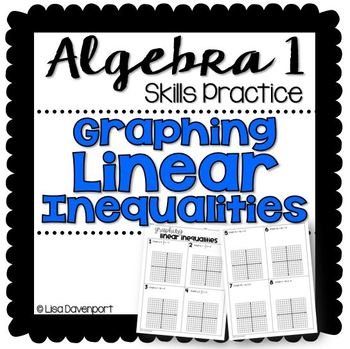 Graphing Linear Inequalities (Algebra 1 Skills Practice) by