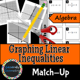 Graphing Linear Inequalities Match-Up; Algebra 1