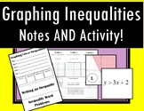 Graphing Linear Inequalities - Notes AND Matching Activity!