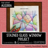 Graphing Linear & Quadratic Equations: Stained Glass Windo