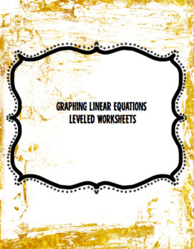 Graphing Linear equations Packet using Differentiation