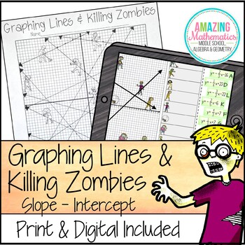 Graphing Lines Zombies Slope Intercept Form Activity By Amazing