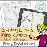 Graphing Lines and Killing Zombies ~ Graphing in Slope Intercept Form Activity