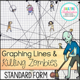 Graphing Lines & Zombies ~ Standard Form