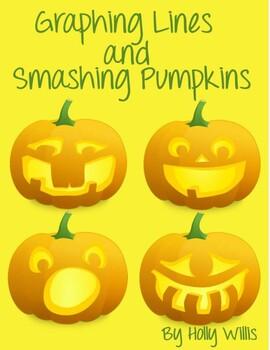 Graphing Lines and Smashing Pumpkins
