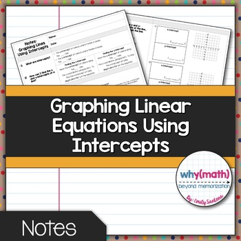 Graphing Lines by x and y-intercepts - Guided Notes