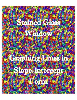Graphing Lines in Slope-intercept Form
