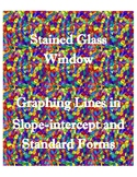 Graphing Lines in Standard and Slope-intercept Forms