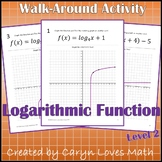 Graphing Logarithmic Functions Walk Around Activity Level 2