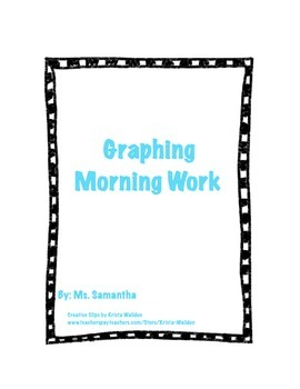 Graphing Morning Work