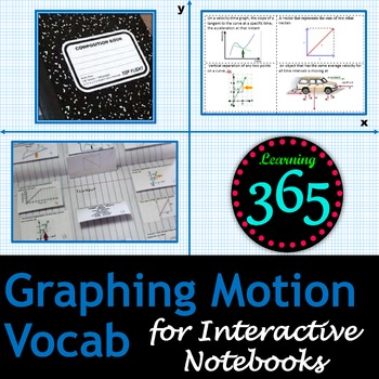 Graphing Motion Vocabulary for Interactive Notebooks
