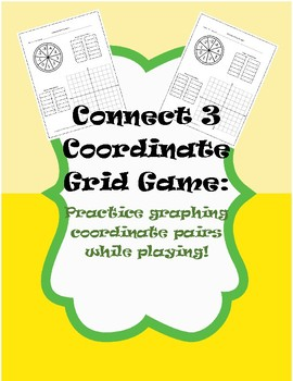 Graphing Ordered Pairs Connect 3 Game: 4 Quadrants with Spinner