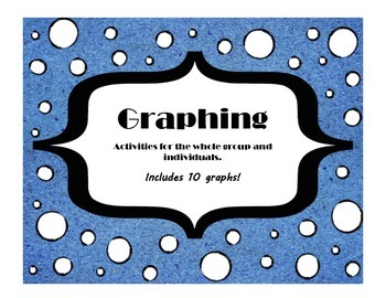 Graphing Pack- 10 Graphs- Bar and Picture Graphs