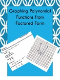 Graphing Polynomials from Factored Form
