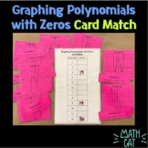Graphing Polynomials with Zeros Card Match
