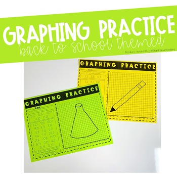 Graphing Practice - Back to School Themed