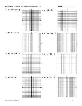 Graphing Quadratic Equation/Function~10  Worksheets~Key~Standard/Vertex/Factored