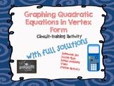 Graphing Quadratic Equations In Vertex Form (Circuit Training)