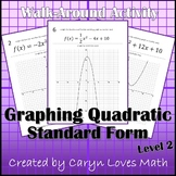 Graphing Quadratic Equations Standard Form Walk-around Activity-Level 2