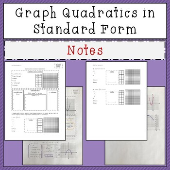 Graphing Quadratic Equations in Standard Form Notes