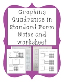 Graphing Quadratic Equations in Standard Form Notes and Worksheet