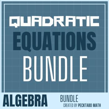 Quadratic Functions & Equations ALGEBRA Bundle (10 products) - Growing