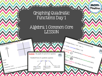 Graphing Quadratic Functions /Parabolas Lesson 1 of 2