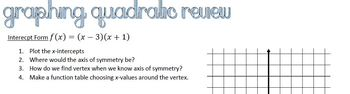 Graphing Quadratic Functions Quick Check All Forms