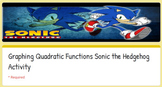 Graphing Quadratic Functions Sonic the Hedgehog Google Activity