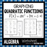 Graphing Quadratic Functions f(x)=ax^2+bx+c ALGEBRA Worksheet