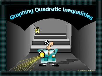 Power-point:  Graphing Quadratic Inequalities in Algebra with GUIDED NOTES