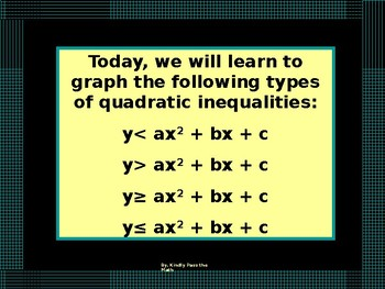 Algebra Power-point:  Graphing Quadratic Inequalities with GUIDED NOTES