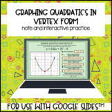 Graphing Quadratic Vertex Form for use with Google Slides™