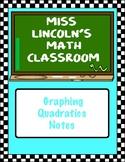 Graphing Quadratics Notes