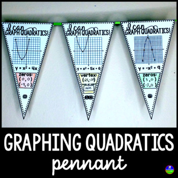 Graphing Quadratic Functions Pennant