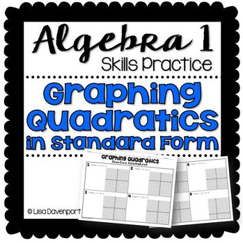 Graphing Quadratics In Standard Form Practice Worksheet By Lisa
