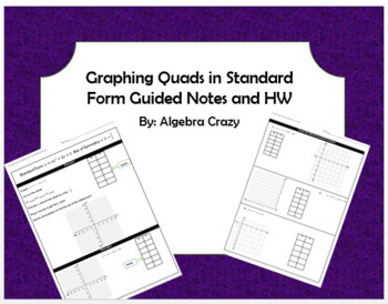 Graphing Quadratics in Standard Form Guided Notes and HW