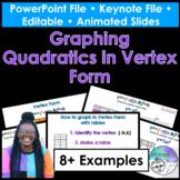 Graphing Quadratics in Vertex Form PowerPoint/Keynote Pres
