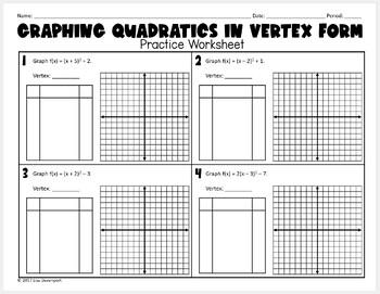 Graphing Quadratics in Vertex Form (Practice Worksheet)