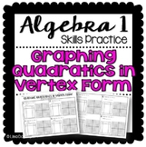 Graphing Quadratics in Vertex Form (Practice Worksheet)